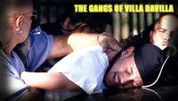 The Gangs of Villa DaVilla