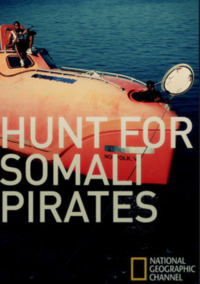 Hunt For The Somali Pirates