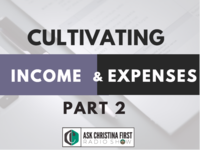 Cultivating Income & Expenses Pt. 2