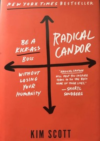 """Radical Candor"" by Kim Scott"