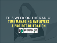 Radio: Time Managing Employees & Project Delegation
