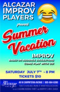 Alcazar Improv Players: Summer Vacation Show