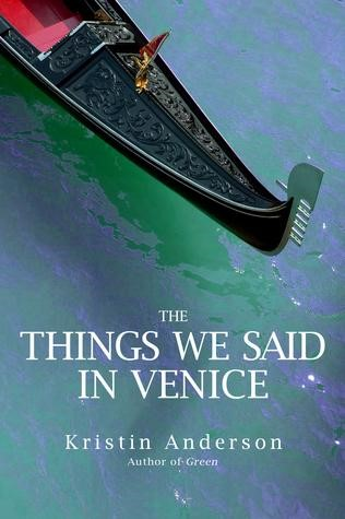KRISTIN ANDERSON- THINGS WE SAID IN VENICE