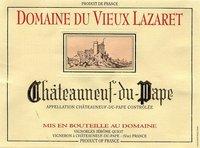 Domaine du Vieux Lazaret Chateauneuf du Pape