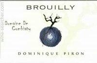Dominique Piron Domaine De Combiaty Brouilly