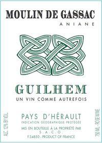 Moulin de Gassac Guilhem un Vin Comme Autrefois