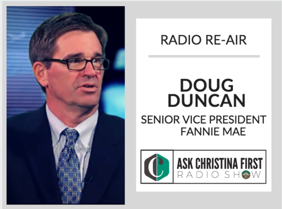 Radio Reair: Interviewing Doug Duncan, Sr. VP of Fannie Mae