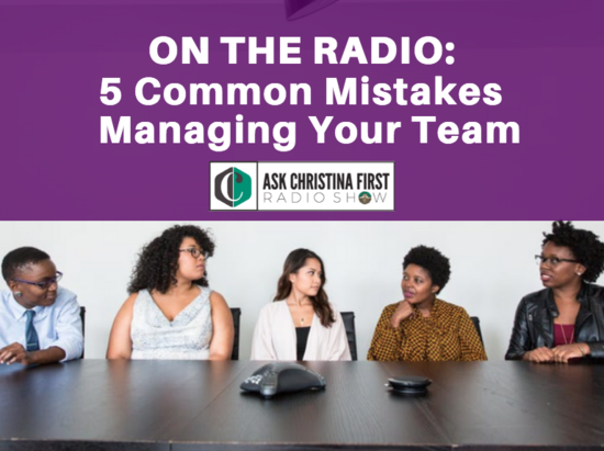 Radio: 5 Common Mistakes in Managing Your Team