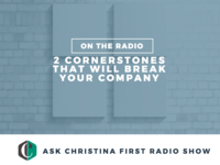 Radio: Two Cornerstones That Will Break Your Company