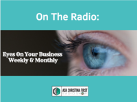 Radio: Eyes On Your Business Weekly & Monthly