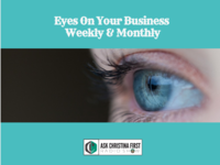 Eyes on Your Business Weekly & Monthly