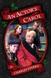 An Actor's Carol Play Release