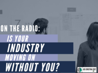 Radio: Is Your Industry Moving On Without You?