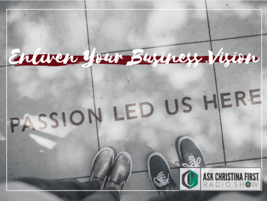 On the Radio: Enliven Your Business Vision