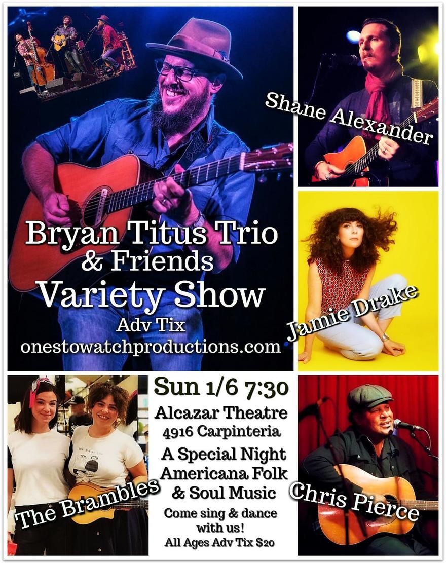 Bryan Titus Trio & Friends Variety Show