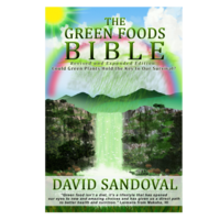 The Green Foods Bible by David Sandoval