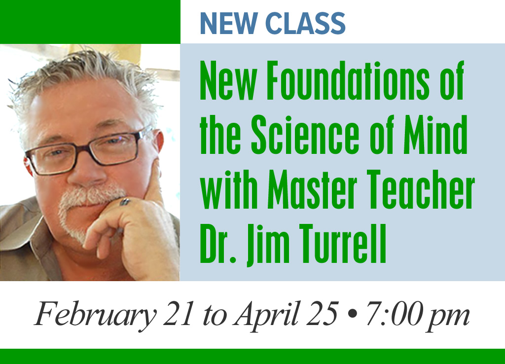 New Foundations of the Science of Mind Class A