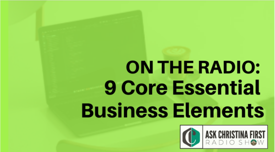 On the Radio: 9 Core Essential Business Elements