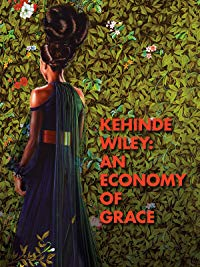 Art Film: Kehinde Wiley: An Economy of Grace