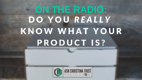 Radio: Do You Really Know What Your Product Is?