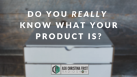 Do You Really Know What Your Product Is?
