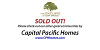 Capital Pacific Homes - Sells Out!
