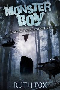 Monster Boy: Liar of the Grelgoroth