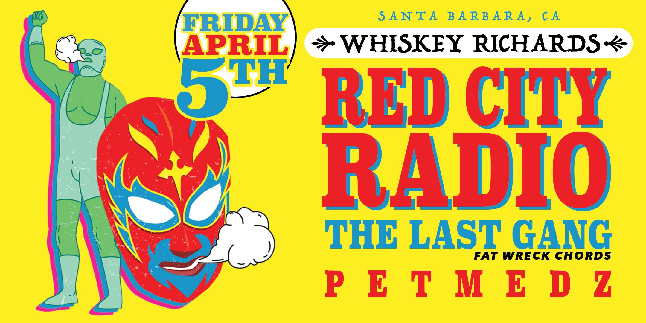 Red City Radio, The Last Gang, Petmedz - 9 PM - Close