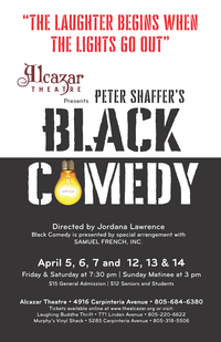 Black Comedy  April 5  - 7