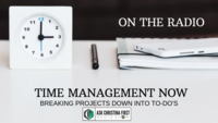 On the Radio: Time Management Now