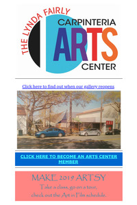 Carpinteria Arts Newsletter March 26, 2019