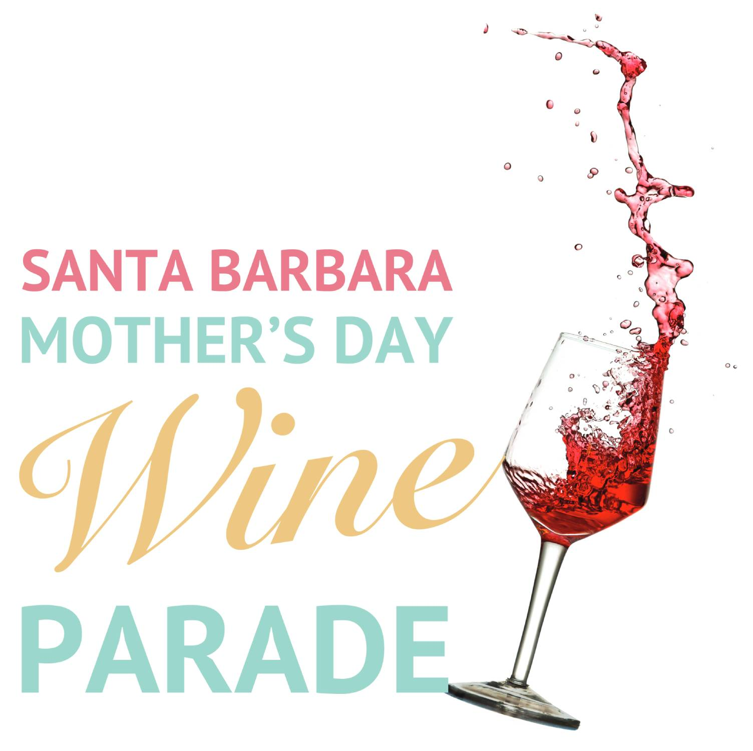 2019 Santa Barbara Mother's Day Wine Parade