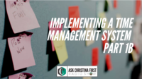 Implementing a Time Management System Pt. 1B