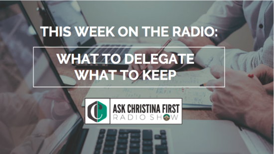 Radio: What to Delegate & What to Keep