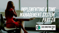 Implementing a Time Management System Pt. 2A