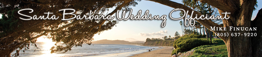 Mike Finucan | Santa Barbara Wedding Officiant