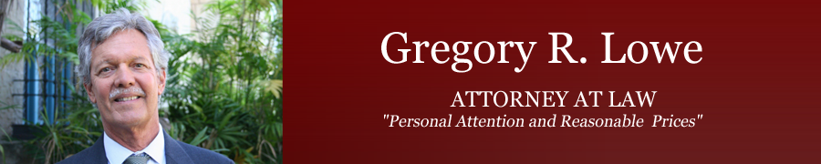 Gregory R. Lowe, Attorney at Law