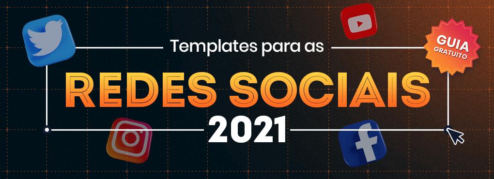 TEMPLATES PARA AS REDES SOCIAIS 2021 - MLABS
