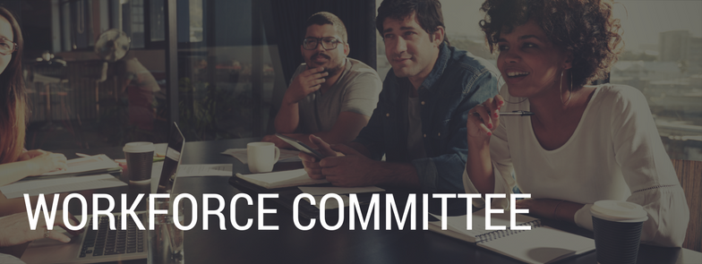Workforce Committee banner, background image of professionals sitting around a table having a team meeting