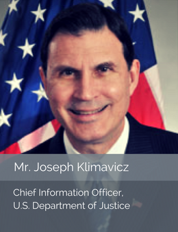Official head shot of Mr. Joseph Klimavicz, Chief Information Officer of the U.S. Department of Justice