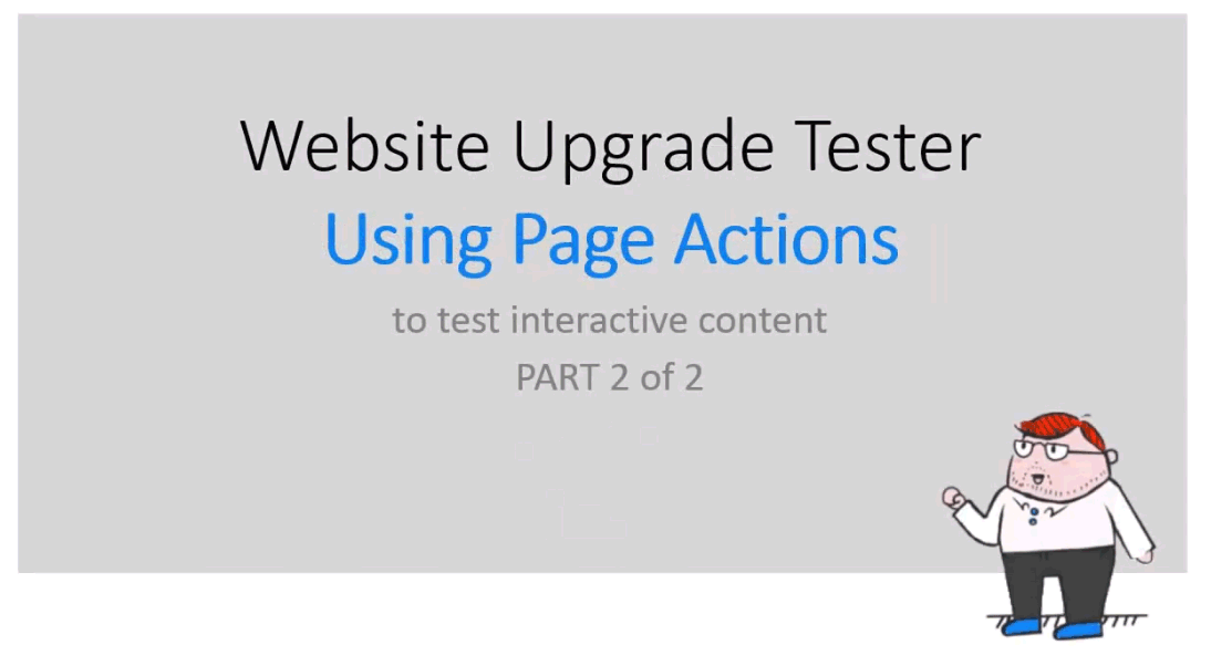 Using Page Actions to Test Interactive Content (Part 2 of 2)