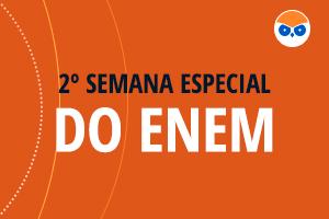 Semana especial do ENEM