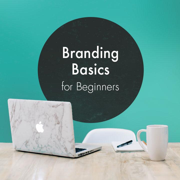 Branding for Beginners