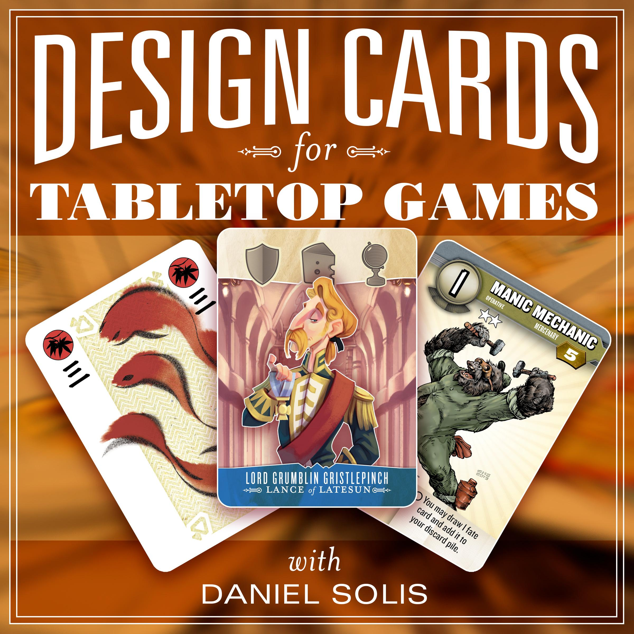 Game Design: Design Your Own Print-Ready Cards for Table Top