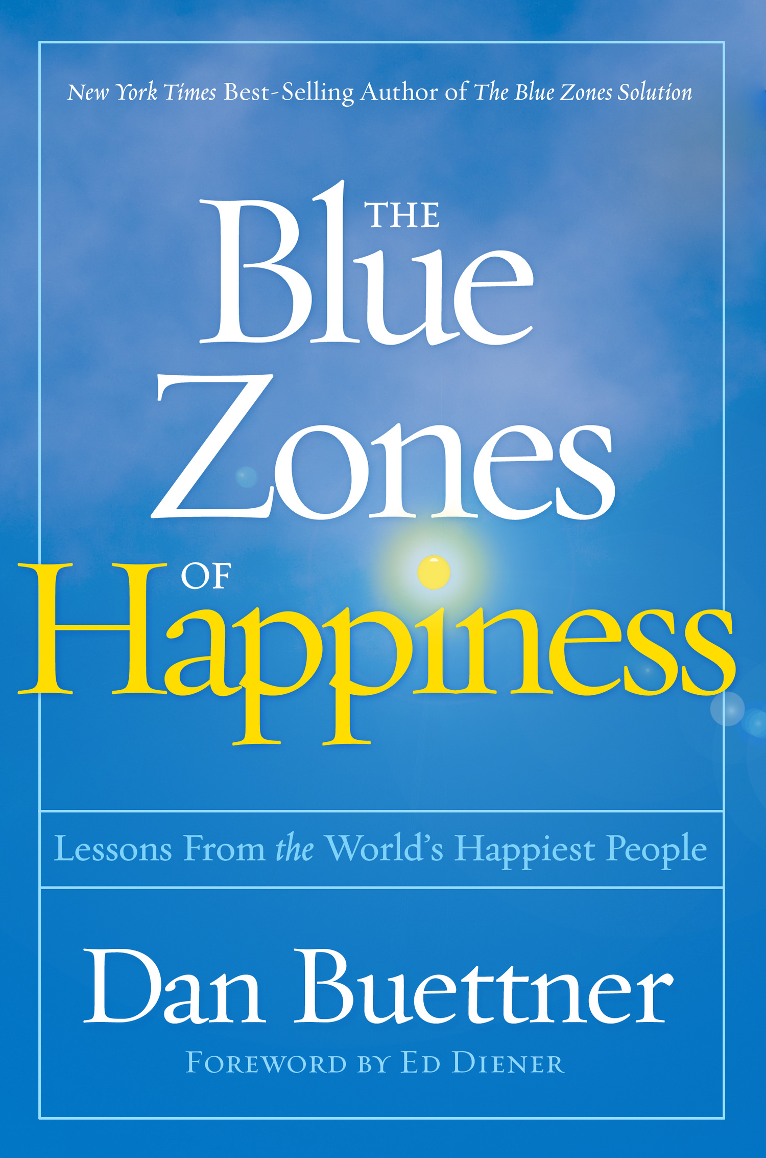 How and why to boost happiness by enhancing your social life ive spent the past two years working on the blue zones of happiness for national geographic i took a tack similar to previous blue zones books i malvernweather Images