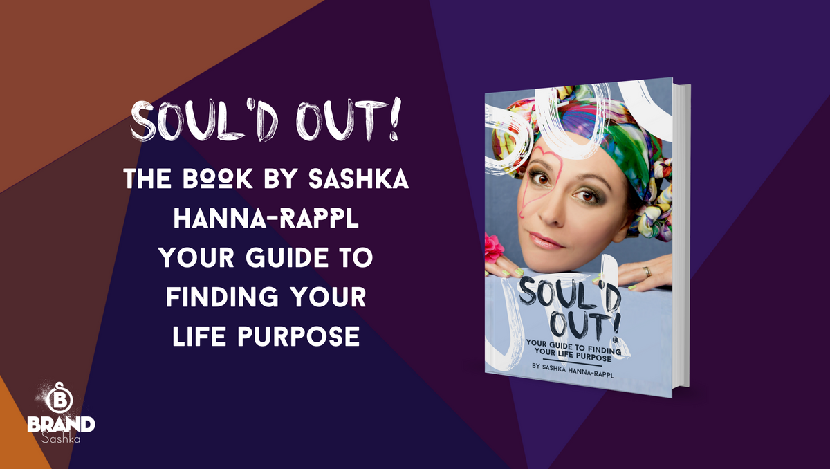 soul'd out by sashka hanna-rappl you guide to finding your life purpose