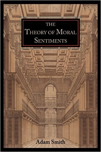 'The Theory of Moral Sentiments,' by Adam Smith
