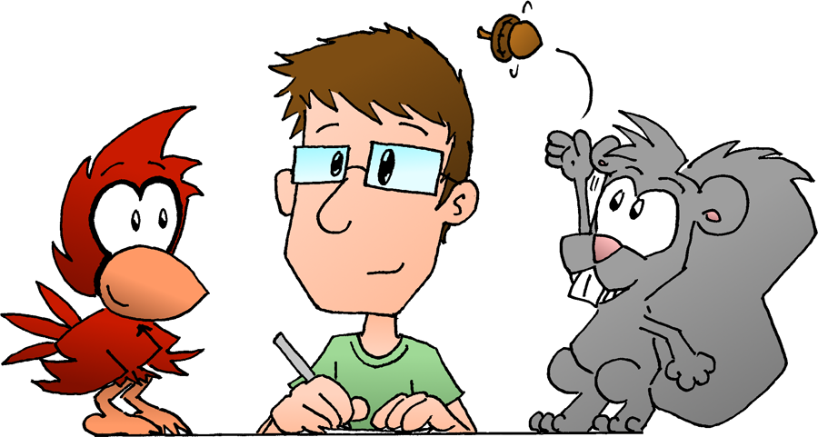 John P. Pray, a brown-haired Caucasian male with a long head, wearing glasses and a green t-shirt, and who happens to be a cartoonist, looks up from drawing. On the left, Cal Cardinal looks on in approval. Skip the Squirrel, to the right, tosses up an acorn to shortly BONK John on the head.