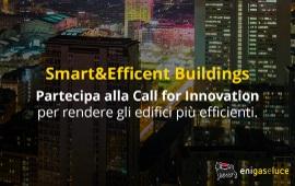 Eni gas e luce-Digital Magics: parte la Call for Innovation sull'efficienza energetica degli edifici