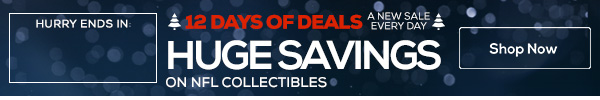12 Days of Deals - NFL Collectibles